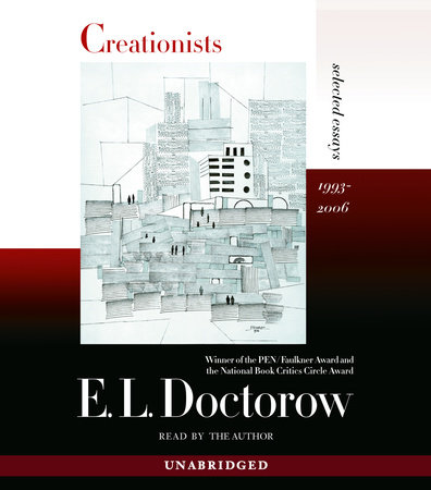 Creationists by E.L. Doctorow