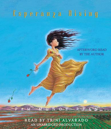 Esperanza Rising by Pam Muñoz Ryan
