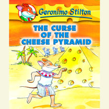 Geronimo Stilton Book 2: The Curse of the Cheese Pyramid Cover