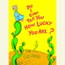 Did I Ever Tell You How Lucky You Are? Cover