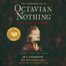 The Astonishing Life of Octavian Nothing, Traitor to the Nation, Volume 1: The Pox Party Cover