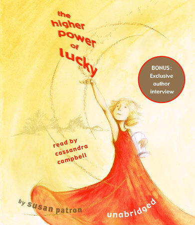 The Higher Power of Lucky by Susan Patron