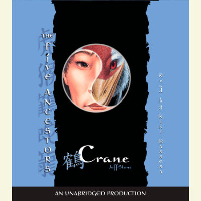 The Five Ancestors Book 4: Crane cover