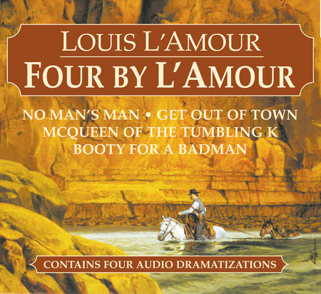 Four by L'Amour by Louis L'Amour