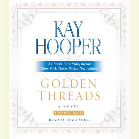 Golden Threads by Kay Hooper