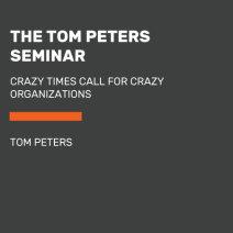 The Tom Peters Seminar Cover