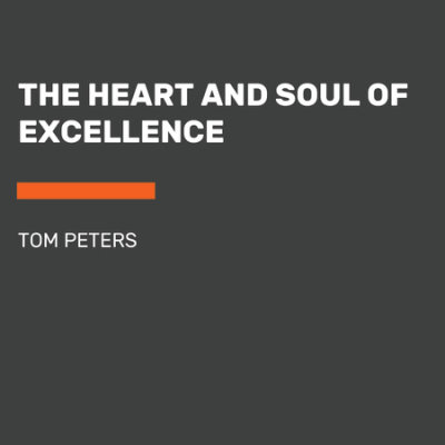 The Heart and Soul of Excellence cover
