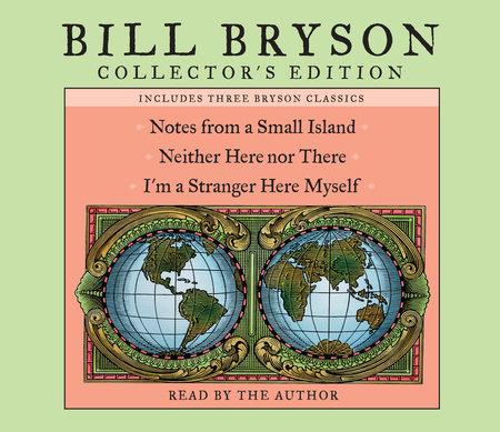 Bill Bryson Collector's Edition by Bill Bryson