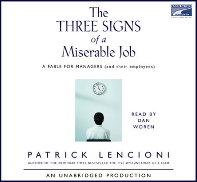 The Three Signs of a Miserable Job cover