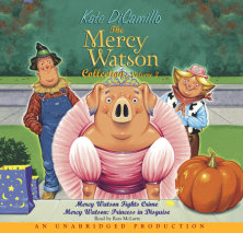 The Mercy Watson Collection Volume II