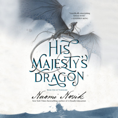 His Majesty's Dragon cover
