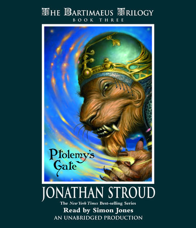 Ptolemy's Gate (Part 1 of 2) by Jonathan Stroud