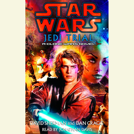 Jedi Trial: Star Wars Legends by David Sherman and Dan Cragg
