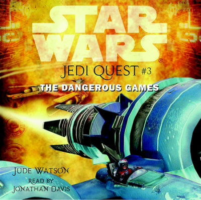 Star Wars: Jedi Quest #3: The Dangerous Games cover