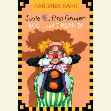 Junie B. Jones #24: BOO...and I MEAN It! Cover