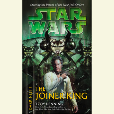 Star Wars: Dark Nest I: The Joiner King cover