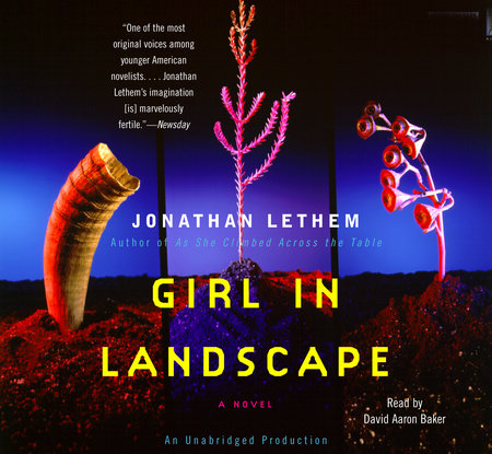 GIRL IN LANDSCAPE by Jonathan Lethem