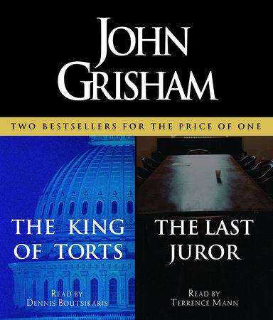 The King of Torts / The Last Juror by John Grisham