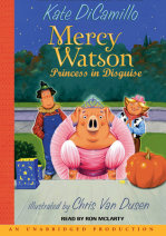Mercy Watson #4: Mercy Watson: Princess In Disguise Cover