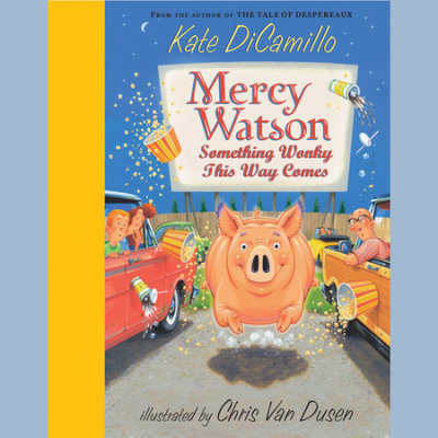 Mercy Watson #6: Something Wonky This Way Comes cover