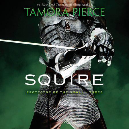 Squire By Tamora Pierce Penguinrandomhouse Books