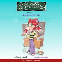 Katie Kazoo, Switcheroo #1: Anyone But Me Cover