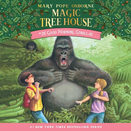 Good Morning, Gorillas by Mary Pope Osborne