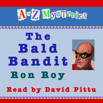 A to Z Mysteries: The Bald Bandit cover