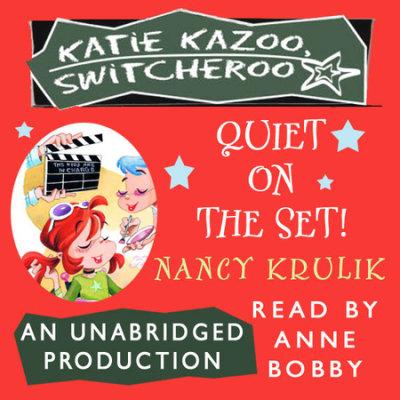 Katie Kazoo, Switcheroo #10: Quiet on the Set! cover
