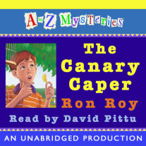 A to Z Mysteries: The Canary Caper Cover