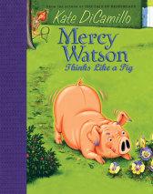 The Mercy Watson Collection Volume III