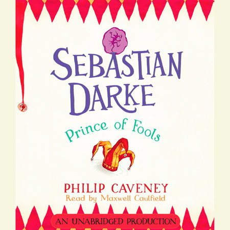 Sebastian Darke: Prince of Fools by Philip Caveney