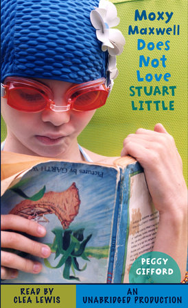 Moxy Maxwell Does Not Love Stuart Little cover