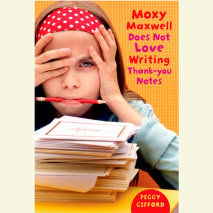 Moxy Maxwell Does Not Love Writing Thank You Notes Cover