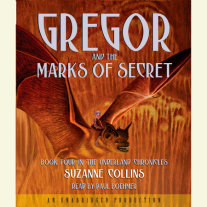 The Underland Chronicles Book Four: Gregor and the Marks of Secret Cover