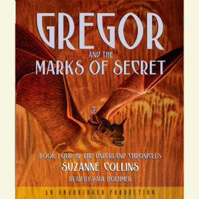 The Underland Chronicles Book Four: Gregor and the Marks of Secret