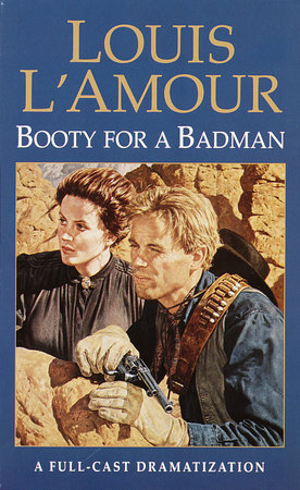 Booty for a Bad Man by Louis L'Amour
