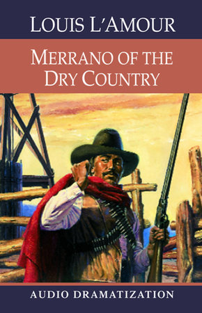 Merrano of the Dry Country cover