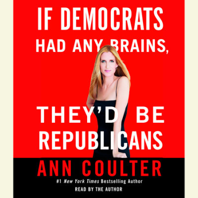 If Democrats Had Any Brains, They'd Be Republicans cover