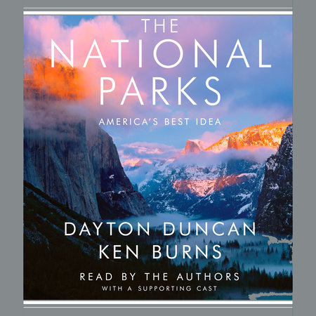 The National Parks by Dayton Duncan and Ken Burns