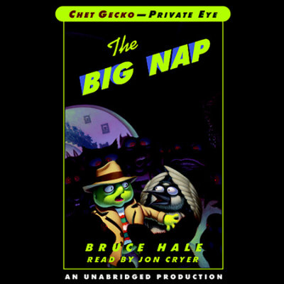 Chet Gecko, Private Eye: Book 3 - The Big Nap cover