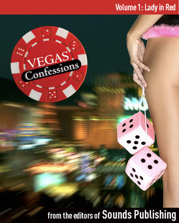 Vegas Confessions 1: Lady in Red by Editors of Sounds Publishing