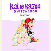 Katie Kazoo, Switcheroo #15: Love Stinks! Cover