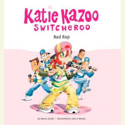 Katie Kazoo, Switcheroo #16: Bad Rap cover