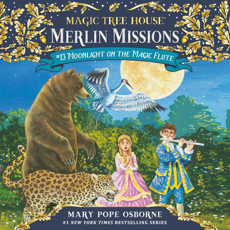 Moonlight on the Magic Flute by Mary Pope Osborne