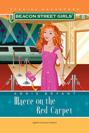 Beacon Street Girls Special Adventure: Maeve on the Red Carpet cover
