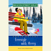 Beacon Street Girls Special Adventure: Freestyle With Avery Cover