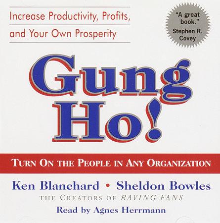 Gung Ho! by Ken Blanchard and Sheldon Bowles