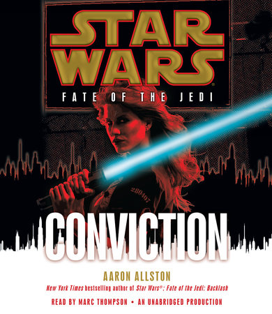 Conviction: Star Wars (Fate of the Jedi) by Aaron Allston