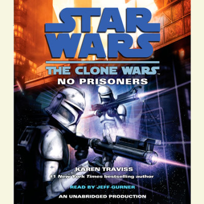 Star Wars: The Clone Wars: No Prisoners cover